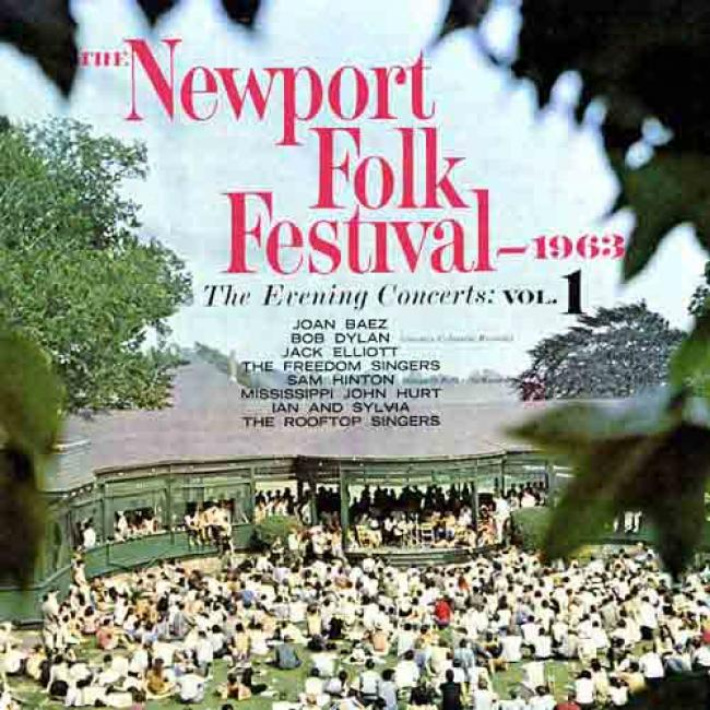 The Newport Folk Festival 1963, Vol.1 : The Evening Concerts
