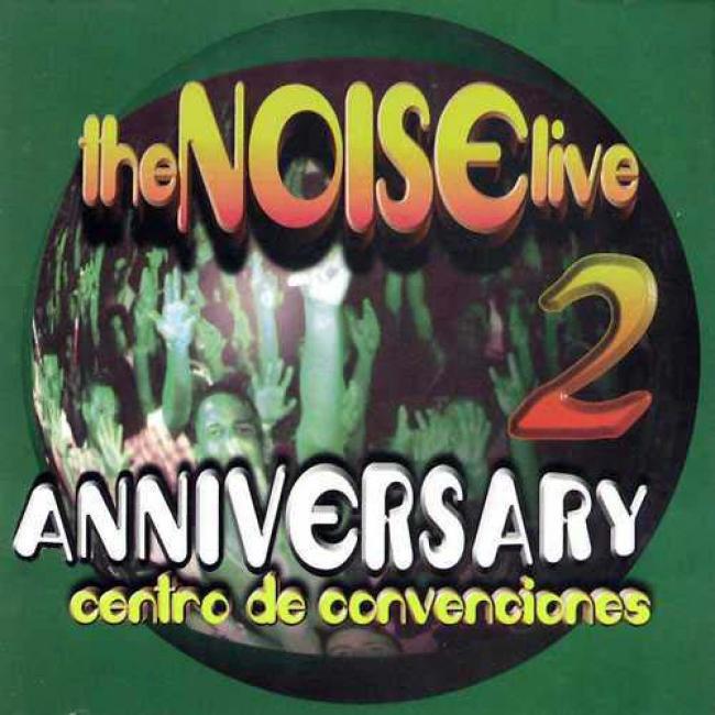 The Noise Live 2: Anniversary Centro De Convenciones