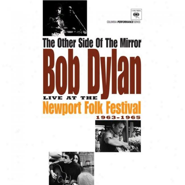 The Othdr SideO f The Mirrof: Live At The Newport Folk Festival 1963-1965 (music Dvd) (digi-pak)