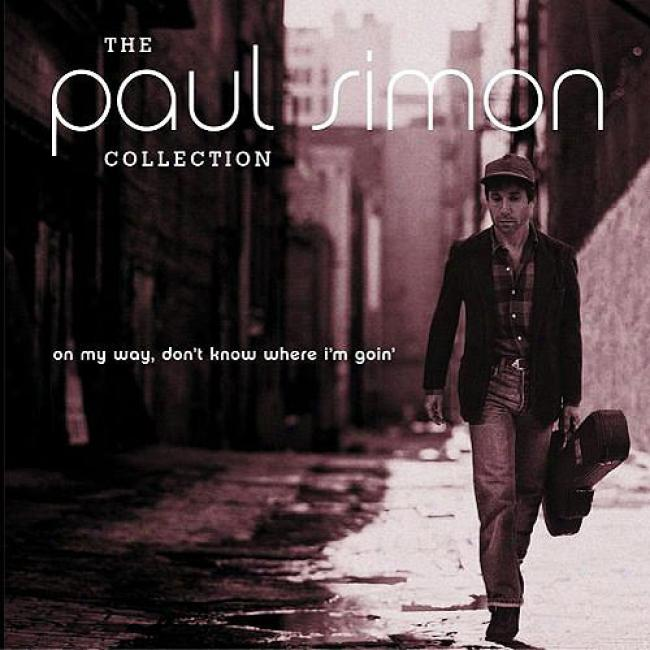 The Paul Simon Collection: On My Way, Don't Know Where I'm Goin' (remaster)