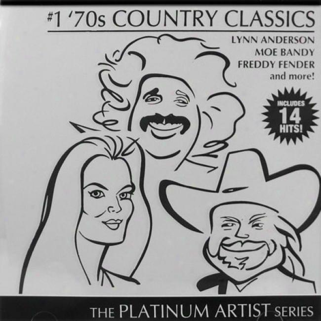 The Platinum Artist Series: #1 '70s Country Classics