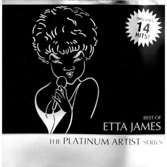 The Platinum Artist Series: Best Of Etta James