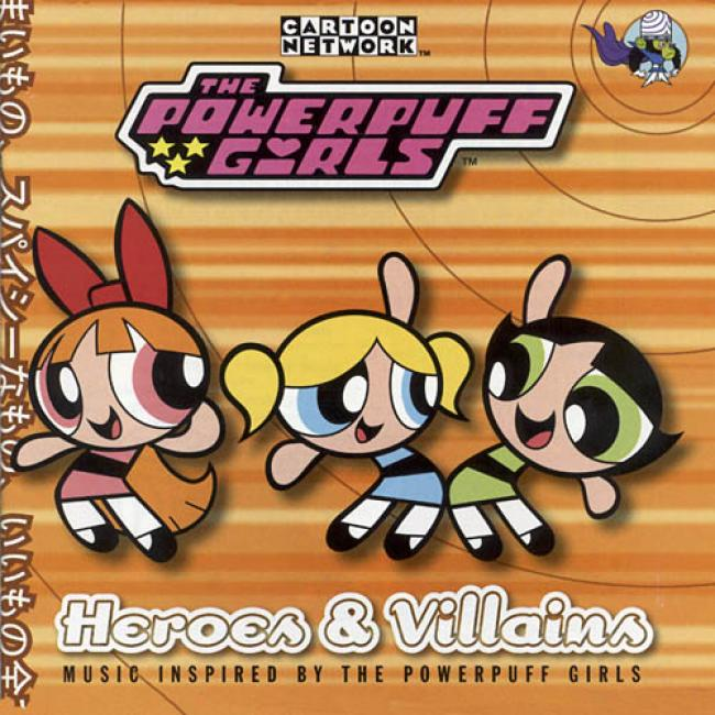 Thee Powerpuff Girls: Heroes & Villains Soundtrack