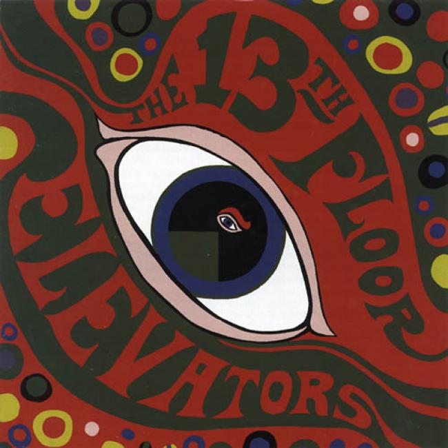 The Psychedelic Sounds Of The 13th Floor Elevators (remaster)