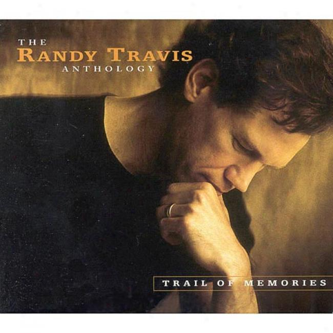The Randy Travis Selections: Trail Of Memories (2cd) (digi-pak) (cd Slipcase) (remaster