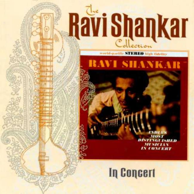 The Ravi Shankar Accumulation: In Concert (remaster)