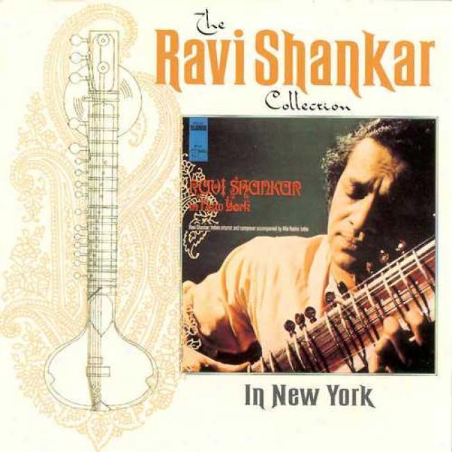The Ravi Shankar Collection: In New York (remaster)