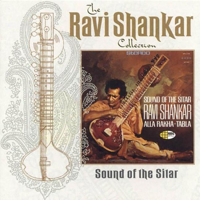 The Ravi Shankar Collection: Sound Of The Sitar (remaster)