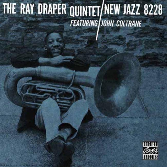 The Ray Draper Quintet Featuring John Coltrane (remaster)