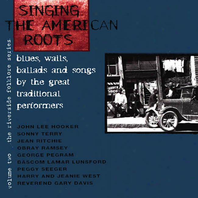 The Riverside Folklore Series, Vol.2: Singing The American Roots (remaster)