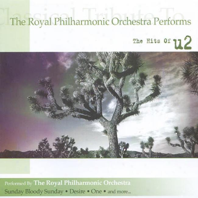 The Royal Philharmonic Orchestra Performs The Hits Of U2