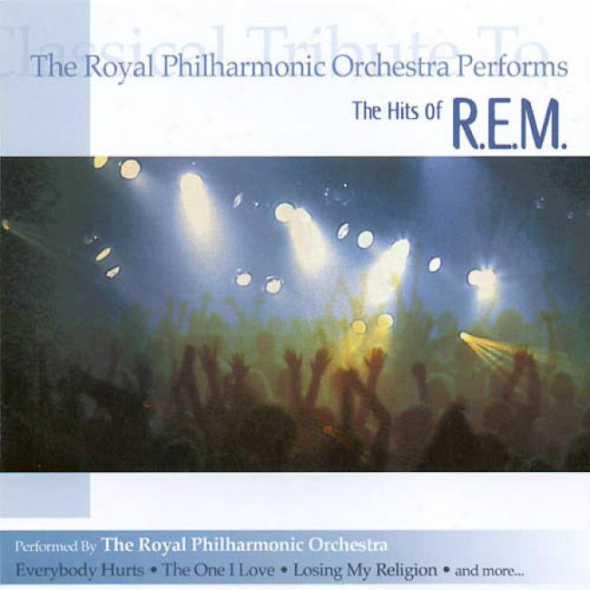 The Royal Philharmonic Orchestra Performs The Hits Of R.e.m.