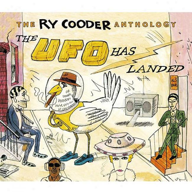 The Ry Cooder Anthology: The Ufo Has Landed (2cd)