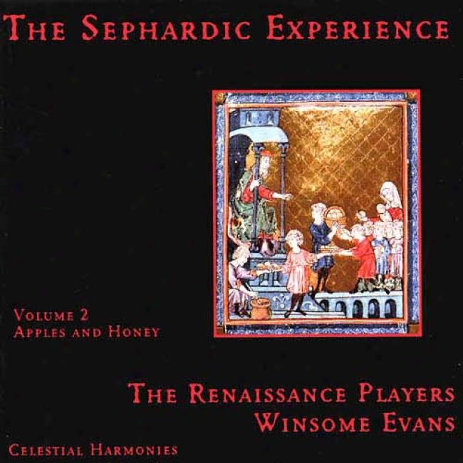 The Sephardic Experience Vol.2: Apples And Honey