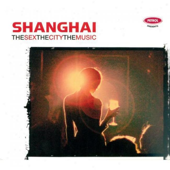 The Sex, The City, The Music: Shanghai (cdd Slipcase)