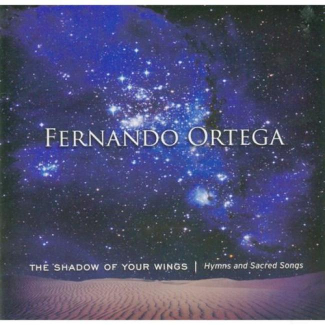 The Shadow Of Your Wings: Hymns And Sacred Songs
