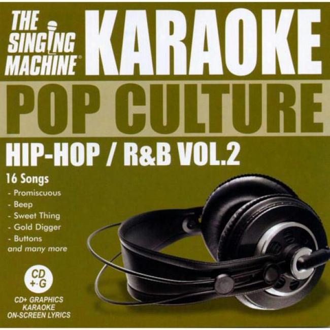 The Singing Mwchine: Pop Culture - Hip Hop/r&b, Vol.2