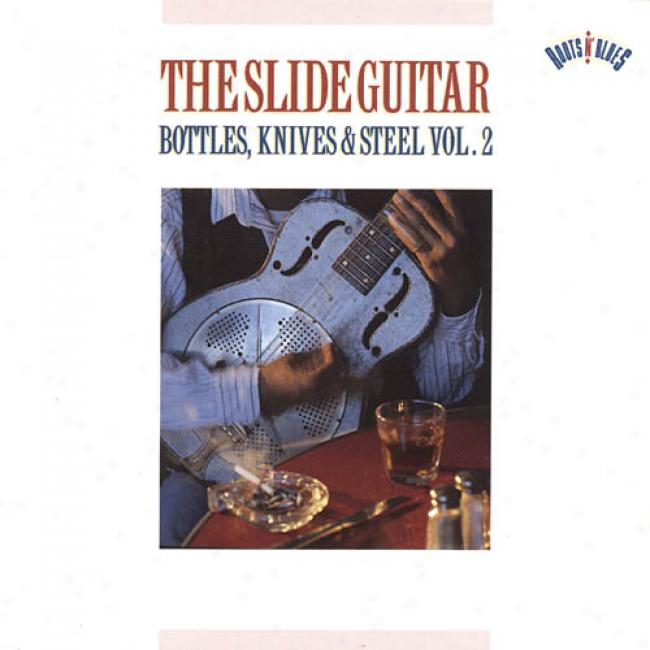 The Slire Guitar: Bottles, Knives & Steel, Vol.2