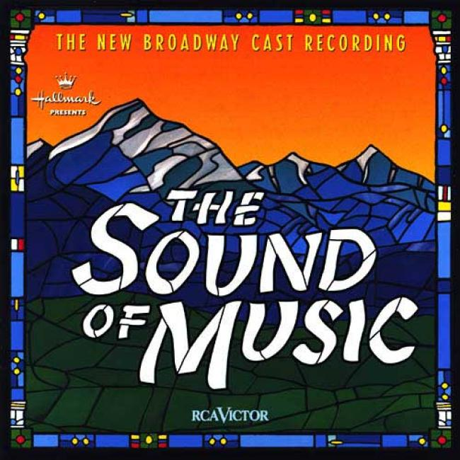 The Sound Of Music: The New Broadway Cast Recording