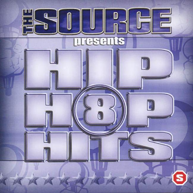 The Source Presents: Hip Hop Hits, Vol.8 (edited)