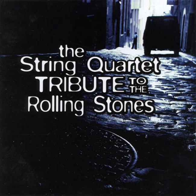 The String Quartet Trib8te To The Rolling Stones