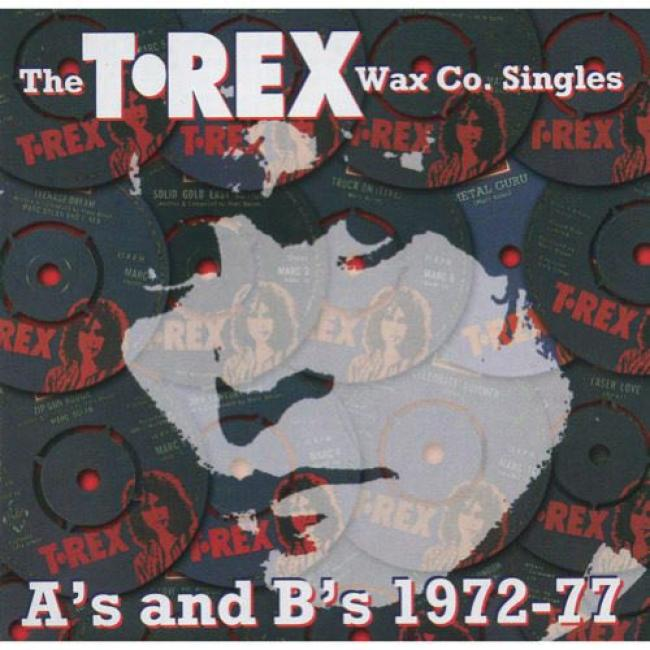 The T. Rex Wax Co. Singles: A's And B's, 1972-77 (deluxe Edition) (2cd) (cd Slipcase) (remaster)