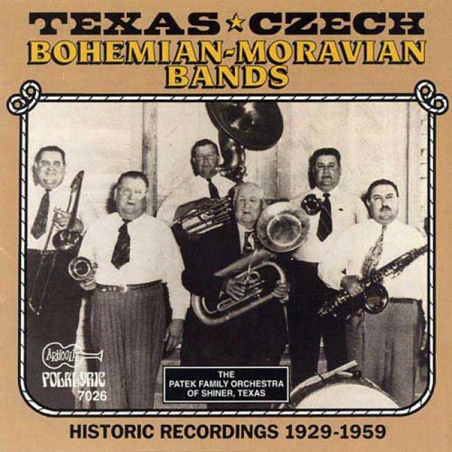 The Texas-czech, Bohemian, & Moravian Bands: Historic Recordinbs1 929-1959