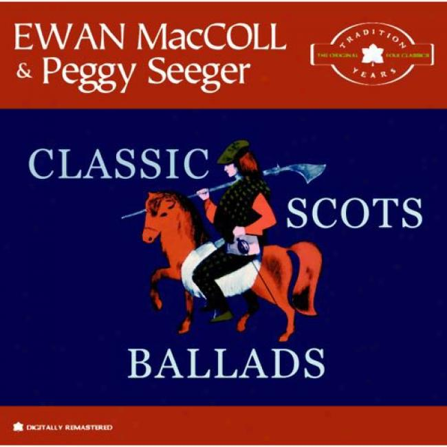 The Tradition Years: Classic Scots Balladss (remaster)