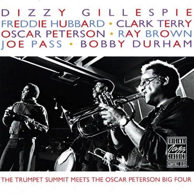 The Trumpet Top Meets The Oscar Peterson Big 4 (remaster)