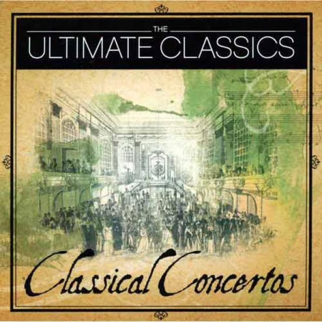 The Ultimate Classics: Classical Concertos (2cd)