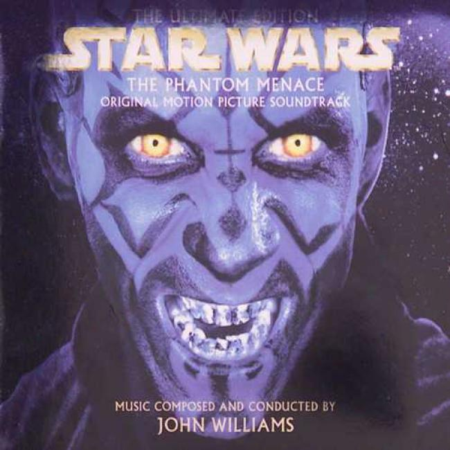 The Ultimate Edition Star Wars: Episode 1 The Phantom Mebace Original Motion Picture Soundtrack