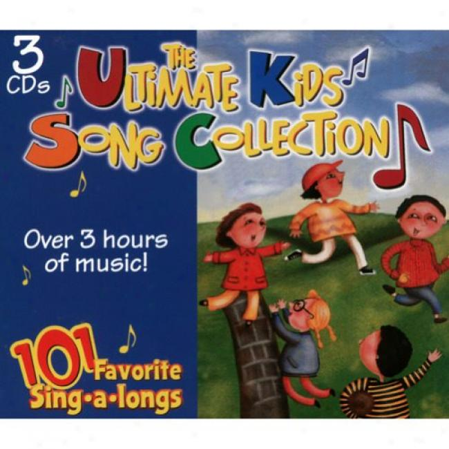 The Ultimate Kids Song Collection: 101 Favorrite Sing-a-longs (3cd) (digi-pak)