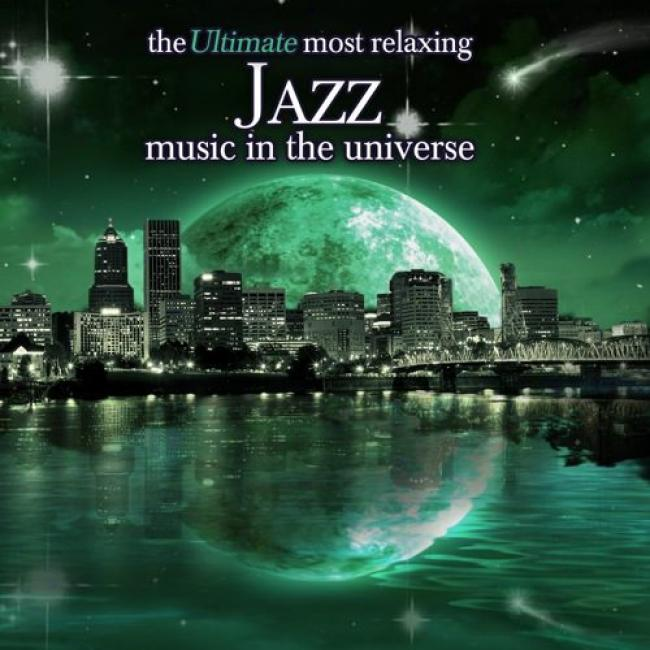 The Ultimate MostR elaxing Jazz Music In The Universe (2cd)