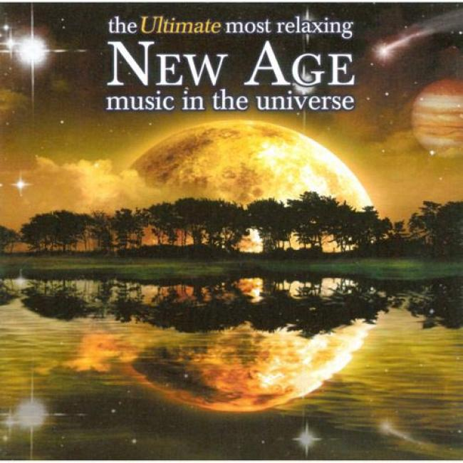 The Ultimate In the greatest degree Relaxing New Age Music In The Universe (2cd)