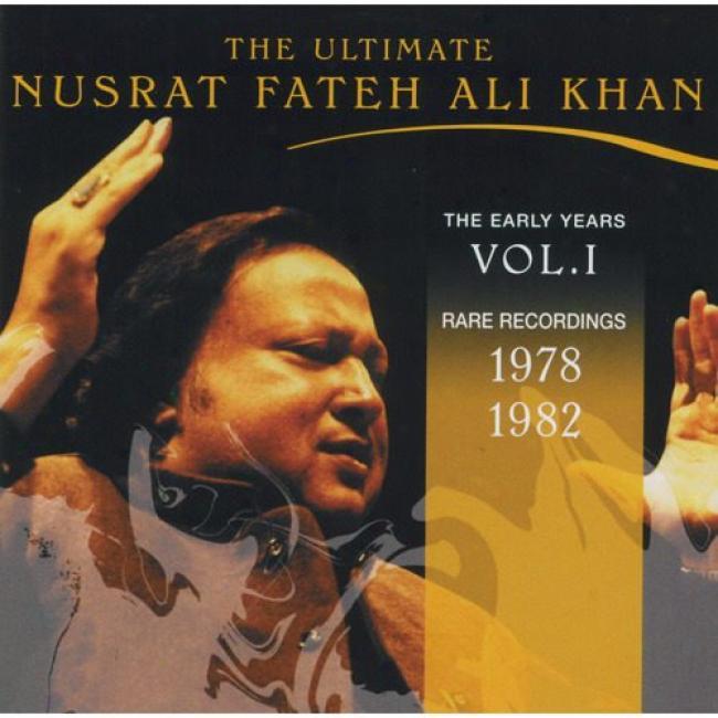 The Ultimate Nusrat Fateh Ali Khan, Vol.1: 1978-1982 (remaster)
