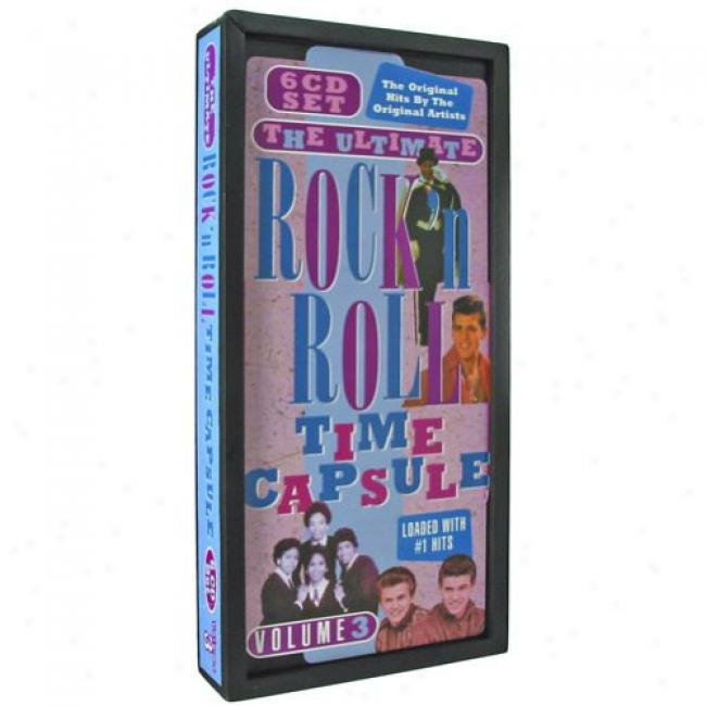 The Ultimate Rock 'n Roll Time Capsule, Vol.3 (box Set)