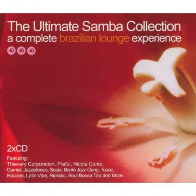 The Ultimate Samba Collection: A Complete Brazilian Lounge Experience (2 Disc Box Set)