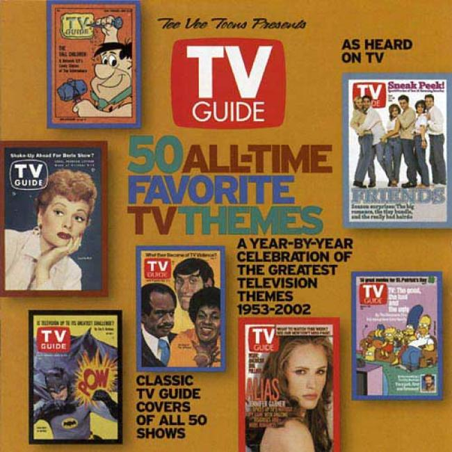 The Vee Toons Presents Tv Guide 50 All-time Favorite Tv Themes