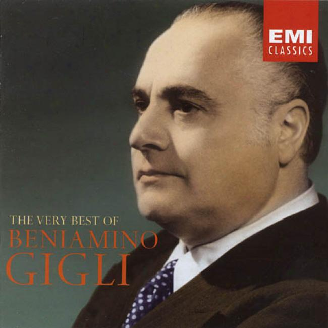 The Very Best Of Beniamino Gigli (2cd) (remaster)