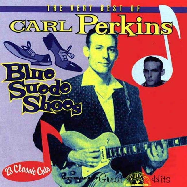 The Very Best Of Cqrl Perkins: Blue Suede Shoes