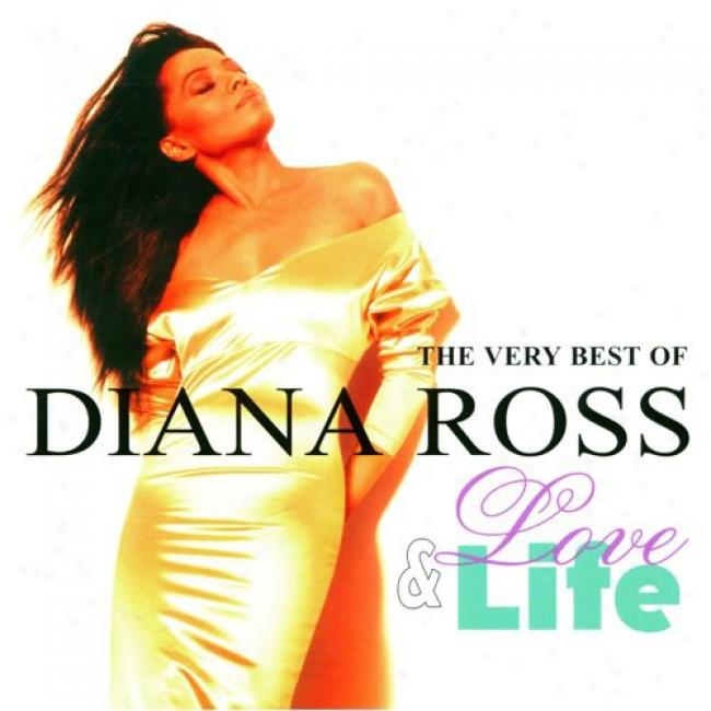 The Vefy Best Of Diana Ross: Love & Life (2cd)