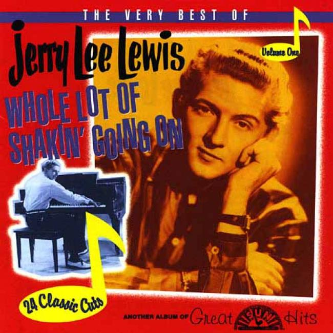 The Very Best Of Jerry Lee Lewis Vol.1: Whole Lot Of Shakin' Going On