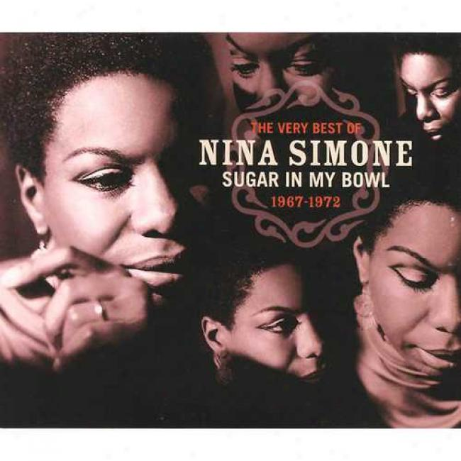 The Very Best Of Nina Simone:_Sugar In My Bowl 1967-1972 (2cd) (remaster)