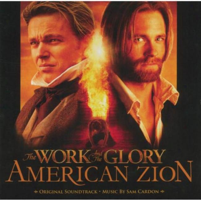 The Work And The Glory: American Zion Soundtrack