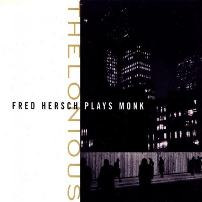 Thelonious: Fred Hersch Plays Monk (cd Slipfase)