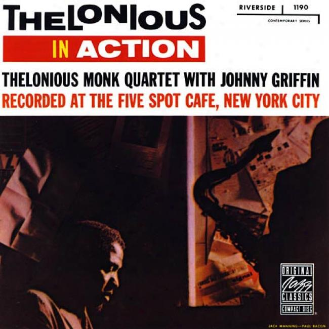 Thelonious In Battle: Recorded At The Five Disgrace Csfe, New York City (remmaster)