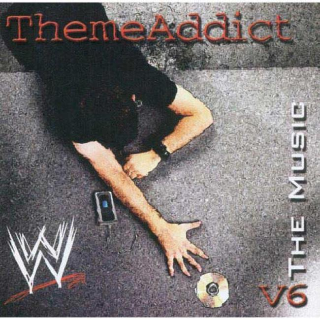 Themeaddict: Wwe - The Music, Vol.6 Soundtrack (included Dvd)