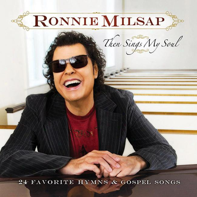 Then Sings My Soul: 24 Favorite Hymns & Gospel Songs (2cd)