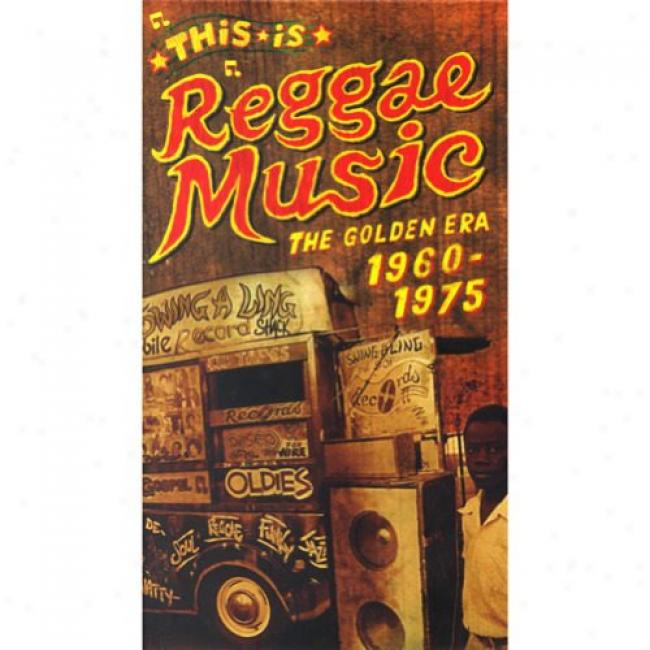 This Is Reggae Music: The Golden Era - 1960-1975 (remaster)