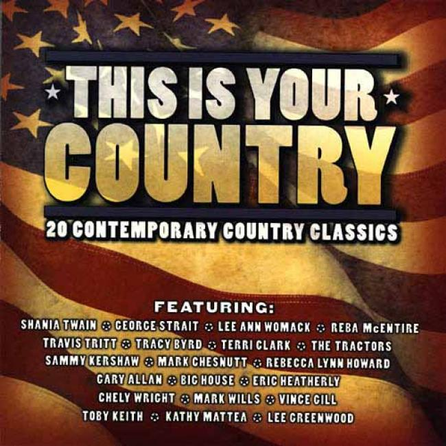 This Is Your Country: 20 Contemporary Country Classics